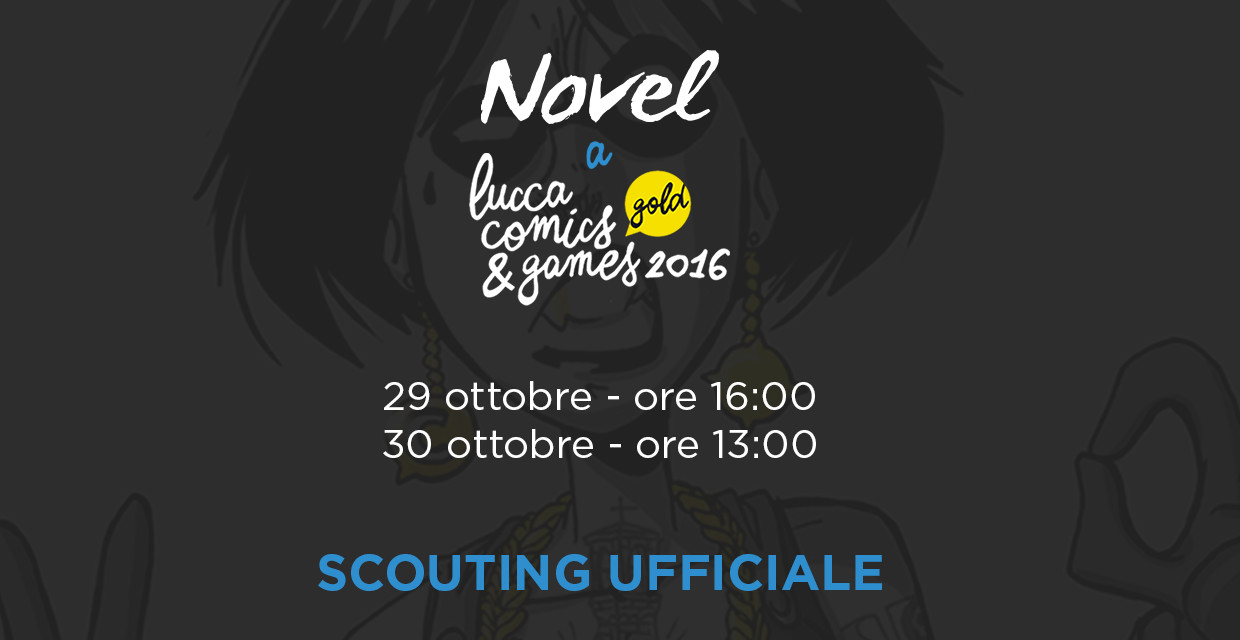 post-content-02-scouting-lucca-comics-2016.jpg